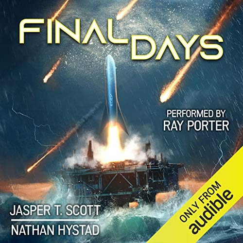 Final Days Audiobook By Nathan Hystad, Jasper T. Scott cover art