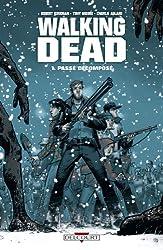 livre Walking Dead Tome 01 : Passé décomposé