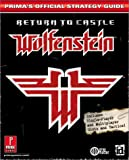 Return to Castle Wolfenstein: Official Strategy Guide: Official Strategy Guide: Official Strategy Guide (Prima's Official Strategy Guides)