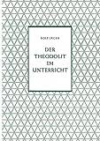 Der Theodolit im Unterricht (Beihefte für den mathematischen Unterricht, 8, Band 8)