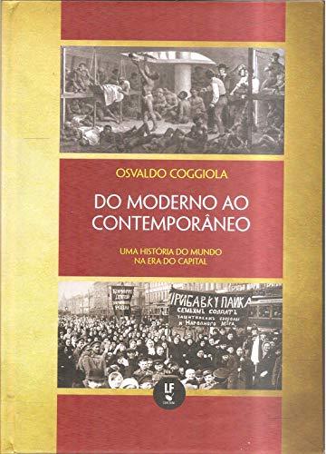 Do Moderno ao Contemporâneo: uma História do Mundo na era do Capital