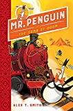 Mr Penguin and the Tomb of Doom: Book 4