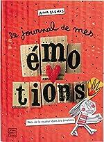Le Journal de mes émotions d'Anna Llenas