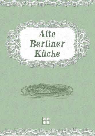 Alte Berliner Küche
