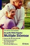 Der große TRIAS-Ratgeber. Multiple Sklerose