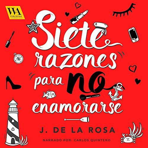 Diseño de la portada del título Siete razones para no enamorase