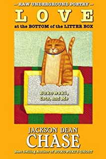 Love at the Bottom of the Litter Box: Bukowski, Cats, and Me