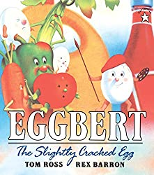 Eggbert the slightly cracked egg book