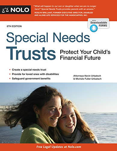 Compare Textbook Prices for Special Needs Trusts: Protect Your Child's Financial Future Eighth Edition ISBN 9781413326239 by Urbatsch Attorney, Kevin,Fuller-Urbatch Attorney, Michele