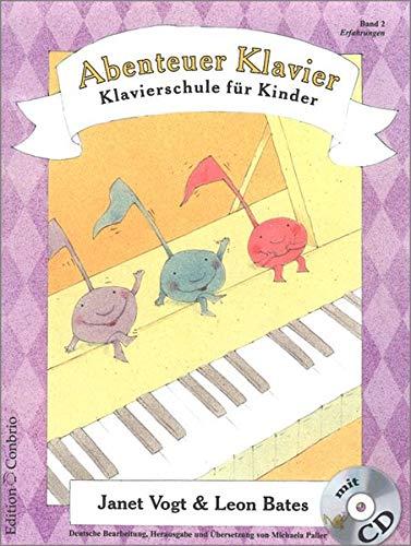 Abenteuer Klavier. Klavierschule für Kinder. Hauptband 2: Erfahrungen