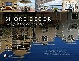 Shore Décor Design at the Water's Edge