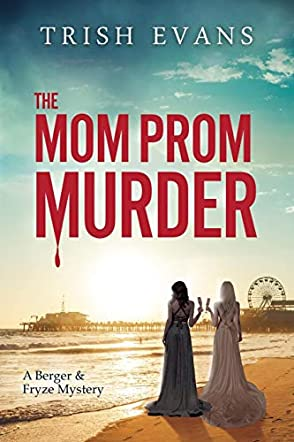 The Mom Prom Murder