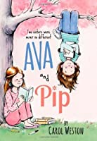 Ava and Pip by Carol Weston(2014-03-04)