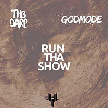 Run Tha Show