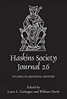 The Haskins Society Journal 2014: Studies in Medieval History