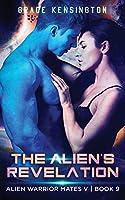 The Alien's Revelation (Alien Warrior Mates V)