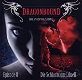 Dragonbound: Episode 08: Die Schlacht um Liuell