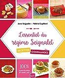 L'essentiel du régime Seignalet - 60 recettes gourmandes