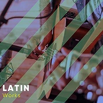 Latin Works