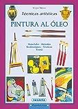 Pintura Al Oleo (Tecnicas Artisticas) (Pequeñas Joyas)