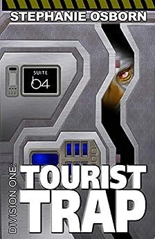 Tourist Trap (Division One Book 11) by [Stephanie Osborn, Darrell Osborn]