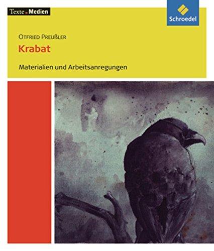 Texte.Medien: Otfried Preußler: Krabat: Materialien und Arbeitsanregungen