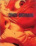 Cindy Sherman: Photographic Works 1975-1995 (Schirmer Art Books on Art, Photography & Erotics)