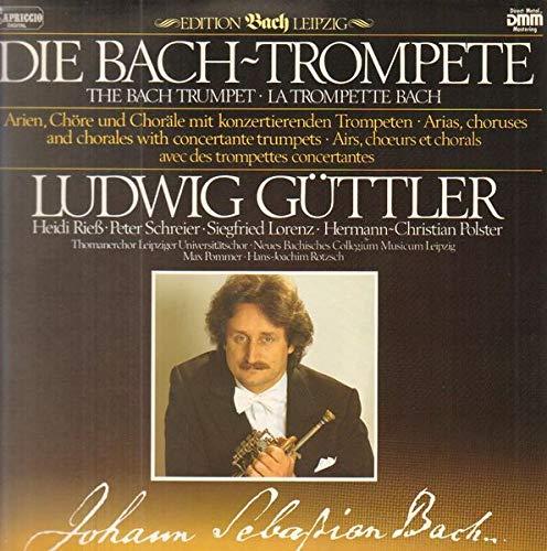 Edition Bach Leipzig: Die Bach-Trompete (Arien, Chöre und Choräle mit konzertierenden Trompeten) [Vinyl LP]