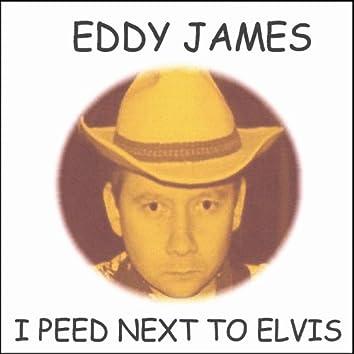 I Peed Next to Elvis