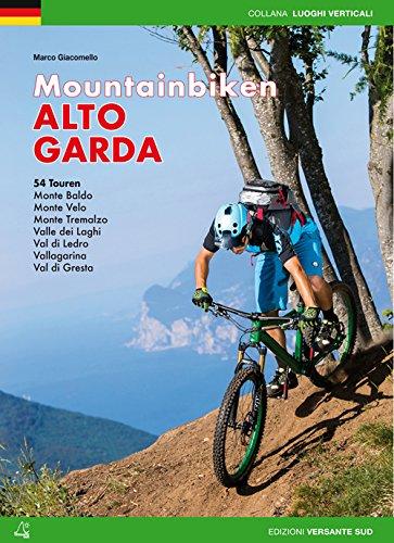 Giacomello, M: Mountainbiken Alto Garda