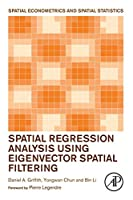 Spatial Regression Analysis Using Eigenvector Spatial Filtering Front Cover