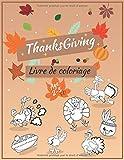 Thanksgiving Livre de coloriage pour les enfants de 2 à 5 ans: un cadeau amusant pour les enfants | Livre de coloriage pour l'activité de grâce pour ... les enfants de 2 à 5 ans | plus de 30 modèles