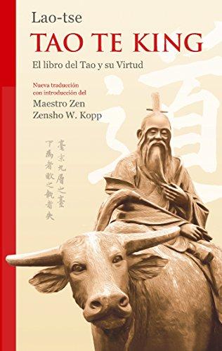 Lao-tse Tao Te King: El libro del Tao y su Virtud