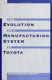 Evolution of Manufacturing Systems at Toyota by Takahiro Fujimoto (7-Sep-2001) Hardcover