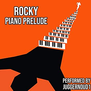 "Rocky Prelude (From ""Rocky"") [Piano Solo]"