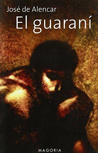 El guaran (MAGORIA) de Jose de Alencar (26 nov 2001) Tapa blanda