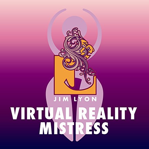 Virtual Reality Mistress audiobook cover art