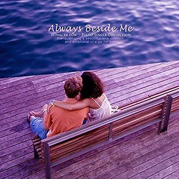 Always next to me