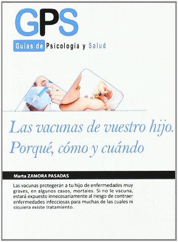 Vacunas De Vuestro Hijo,Las (GPS)