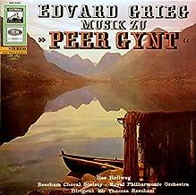 Edvard Grieg - Ilse Hollweg , The Beecham Choral Society , The Royal Philharmonic Orchestra , Sir Thomas Beecham - Musik Zu