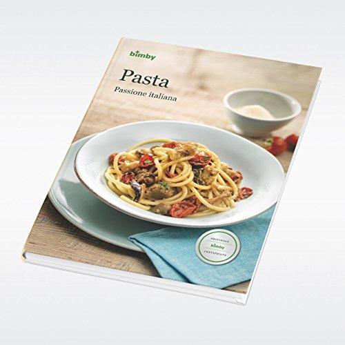 Pasta - Ricettario Bimby TM 5