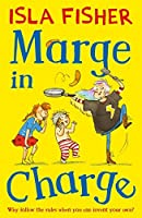 Marge in Charge by Isla Fisher(2016-07-28)