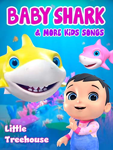 Baby Shark & More Kids Songs (Little Treehouse)