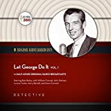 Let George Do It, Vol. 1: The Classic Radio Collection