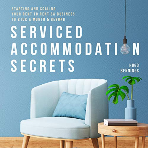 Serviced Accommodation Secrets  By  cover art