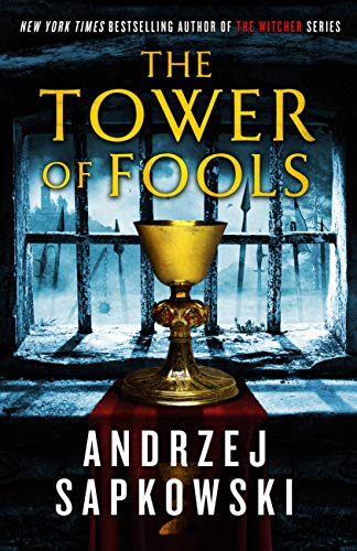 The Tower of Fools (Hussite Trilogy Book...