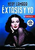 Hedy Lamarr. Éxtasis y yo (FUERA DE COLECCION)
