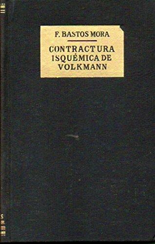 CONTRACTURA ISQUÉMICA DE VOLKMANN. 1ª edición.