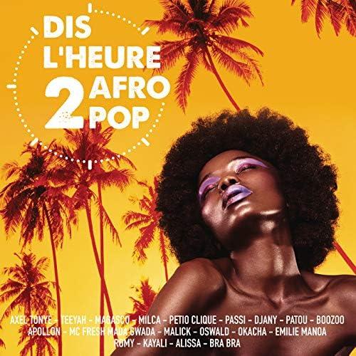 Dis l'heure 2 Afro Pop