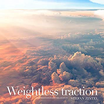 Weightless Traction